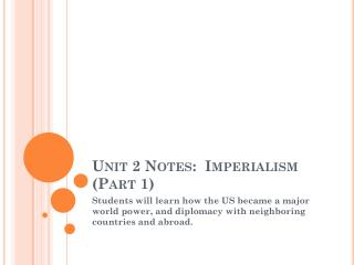 Unit 2 Notes:  Imperialism (Part 1)