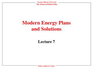 Modern Energy Plans and Solutions