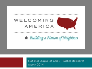 National League of Cities |  Rachel  Steinhardt  |   March 2014