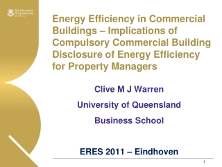 Energy Efficiency in Commercial Buildings – Implications of Compulsory Commercial Building Disclosure of Energy Effici