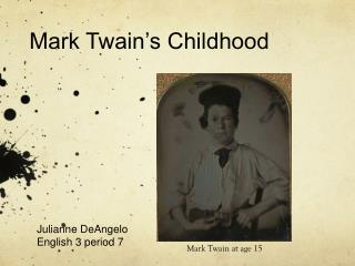 Mark Twain's Childhood