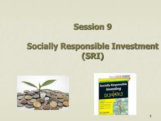 Session 9 Socially Responsible Investment (SRI)