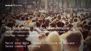 The Sixth Wave:  Making Sales Personal (again)