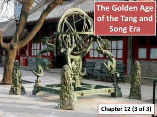 The Golden Age of the Tang and Song Era