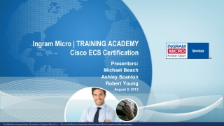 Ingram Micro | TRAINING ACADEMY Cisco ECS Certification