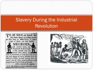 Slavery During the Industrial Revolution