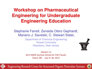 Workshop on Pharmaceutical Engineering for Undergraduate Engineering Education