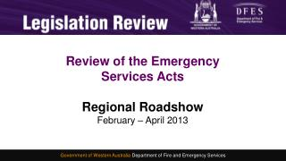 Consultation and Development of  a new Emergency Services Act Michelle Smith 4 November 2012