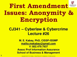 First Amendment Issues: Anonymity & Encryption
