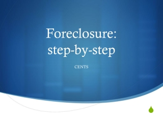 Foreclosure: step-by-step