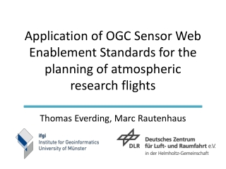 Application of OGC Sensor Web Enablement Standards for the planning of atmospheric research flights