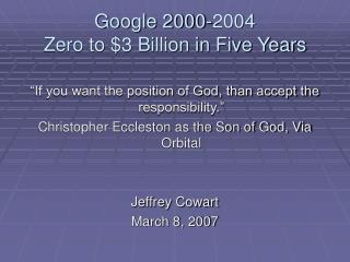 Google 2000-2004 Zero to $3 Billion in Five Years