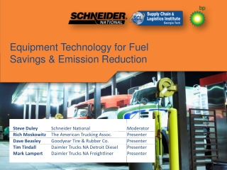 Equipment Technology for Fuel Savings & Emission Reduction
