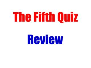 The Fifth Quiz