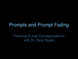 Prompts and Prompt Fading