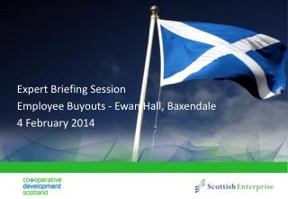Expert Briefing Session Employee Buyouts - Ewan Hall,  Baxendale 4 February 2014