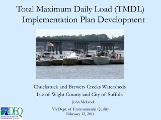 Total  Maximum Daily Load (TMDL ) Implementation Plan Development