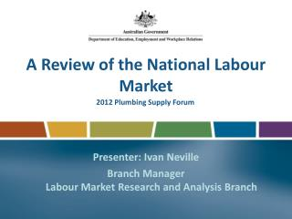 A Review of the National Labour Market