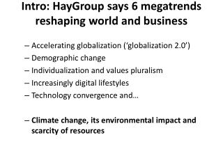 Intro : HayGroup says 6 megatrends reshaping world and business