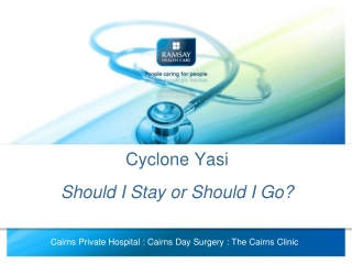 Cyclone Yasi Should I Stay or Should I Go?