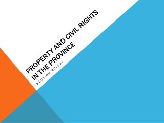 Property and Civil Rights in the province