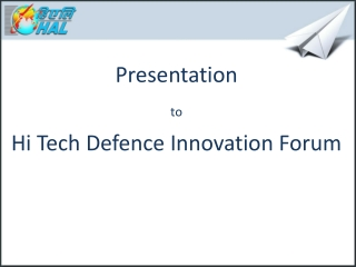 Presentation to Hi Tech  Defence  Innovation Forum