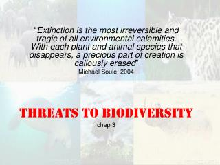 Threats to Biodiversity chap 3