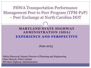 FHWA Transportation Performance Management Peer to Peer Program (TPM-P2P ) – Peer Exchange at North Carolina DOT
