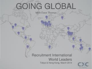 GOING GLOBAL With Dave  Thomas