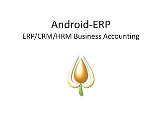 Android-ERP ERP/CRM/HRM Business Accounting