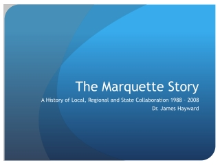 The Marquette Story