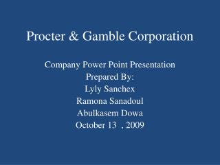 Procter & Gamble Corporation