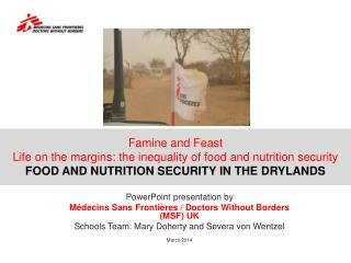 Famine  and Feast Life  on the margins : the  inequality of food and nutrition security FOOD AND NUTRITION SECURITY IN T