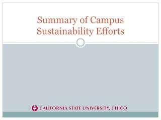 Summary of Campus Sustainability Efforts