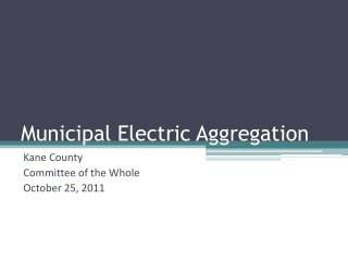 Municipal Electric Aggregation