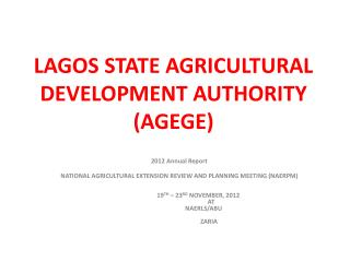 LAGOS STATE AGRICULTURAL DEVELOPMENT  AUTHORITY (AGEGE)