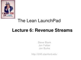The Lean LaunchPad Lecture 6 : Revenue Streams