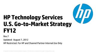 HP Technology Services  U.S. Go-to-Market Strategy FY12