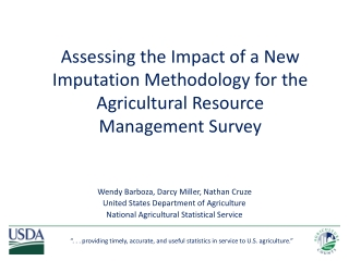 Wendy Barboza, Darcy Miller, Nathan Cruze United States Department of Agriculture National Agricultural Statistical Ser