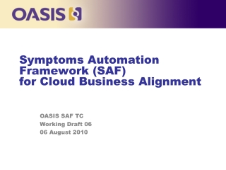 Symptoms Automation Framework (SAF)  for Cloud Business Alignment