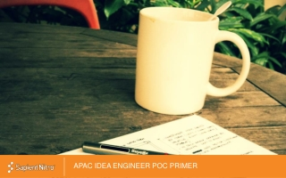 APAC IDEA ENGINEER POC PRIMER