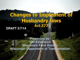 Changes to Implement of Husbandry laws Act 377