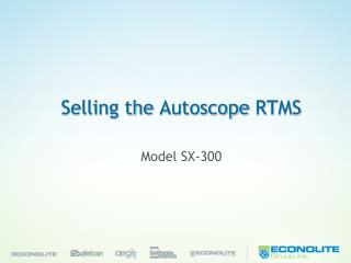 Selling the  Autoscope  RTMS
