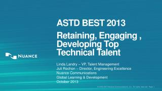 ASTD BEST 2013 Retaining, Engaging , Developing Top Technical Talent
