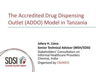 The Accredited Drug Dispensing Outlet (ADDO) Model in Tanzania