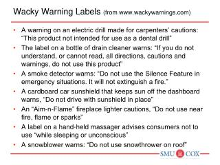 Wacky Warning Labels  (from www.wackywarnings.com)