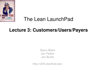 The Lean  LaunchPad Lecture 3: Customers/Users/Payers