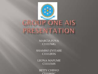 GROUP ONE AIS PRESENTATION