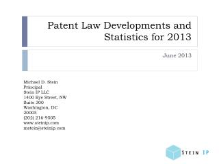 Patent Law Developments and Statistics for 2013