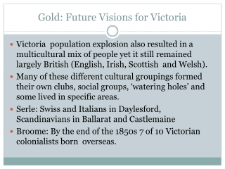 Gold: Future Visions for Victoria
